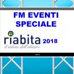 FM EVENTI SPECIALE RIABITA 2018